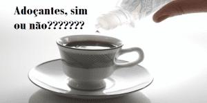 Imagem de Adoçantes: Sim ou Não?