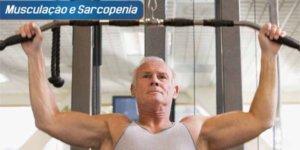 Imagem de Sarcopenia: Veja Como a Musculação Pode Ajudar na Prevenção e Tratamento!