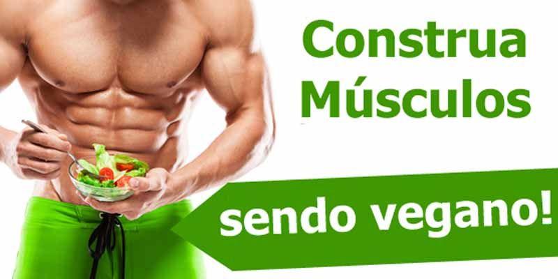 construa-musculos-sendo-vegano