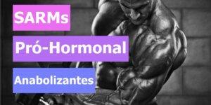 Imagem de Pró-hormonais, SARMs e Anabolizantes: Qual a diferença entre eles?